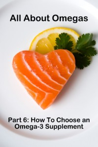 All About Omegas: How to Choose an Omega-3 Supplement (Fresh Start Nutrition)